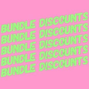 Other - Bundle for discounts!!